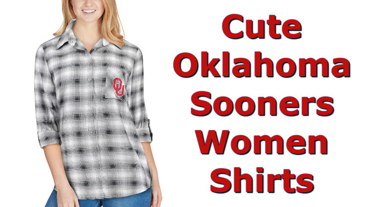 Cute Oklahoma Shirts - Top Ten List Of Oklahoma Sooners Women Shirts For Football Season