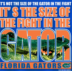 Florida Gators T-Shirts - It's The Size Of The Fight In The Gator
